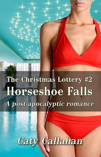 Christmas Lottery 2 Horseshoe Falls by Caty Callahan | Sweet Christian Romances with Adventure